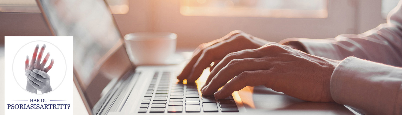 Hender som skriver på tastatur og logo for Har du psoriasisartritt?